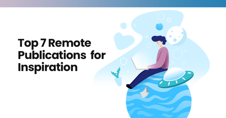 Top 7 remote publications for inspiration